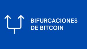 bifurcaciones de bitcoin