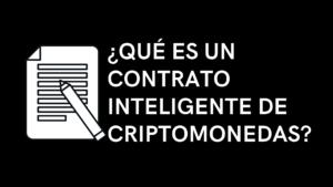 que es un contrato inteligente de criptomonedas